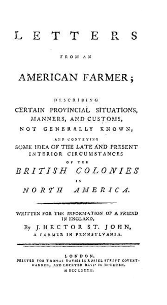 crevecoeur letter what is an american Letters from an american farmer: letter iii - what is an american j hector st john de crevecoeurhere he sees the industry of his native country displayed in a.