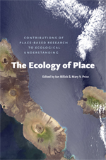 The Ecology of Place: Contributions of Place-Based  Research to Ecological Under