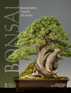 Bonsai: Noelanders Trophy Ten Years —  A Decade of Bonsai Exhibitions in Winter