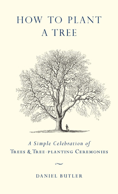 A Simple Celebration of Trees & Tree-planting Ceremonies