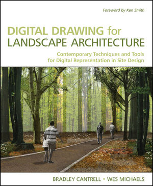 Digital Drawing for Landscape Architecture: Contemporary Techniques and Tools fo