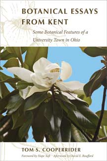 Botanical Essays from Kent: Some Botanical Features  of a University Town in Ohi