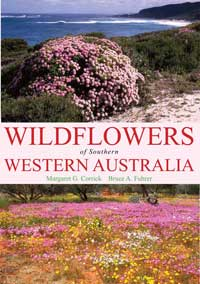 Wildflowers of Southern Western Australia Third Edition