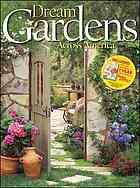 Dream Gardens across America