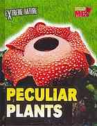 Peculiar Plants