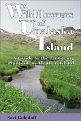 Wildflowers of Unalaska Island: A Guide to the Flowering Plants of an Aleutian I