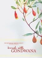 Brush with Gondwana: The Botanical Artists Group of Western Australia