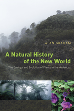 A Natural History of the New World:  The Ecology and Evolution of Plants in Amer