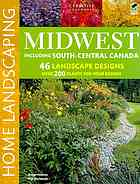Midwest Home Landscaping, Including South-Central Canada
