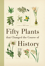 Fifty Plants that Changed the Course of History