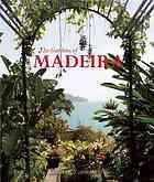 The Gardens of Madeira