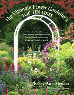 The Ultimate Flower Gardener's Top Ten Lists