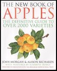 The New Book of Apples: A Definitive Guide to Apples, Including Over 2,000 Varie