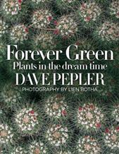 Forever Green: Plants in the Dream Time