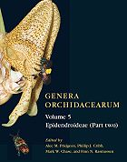 Genera Orchidacearum, Volume 5: Epidendroideae (part two)
