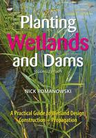 Planting Wetlands and Dams Second Edition