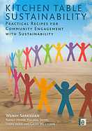 Kitchen Table Sustainability: Practical Recipes for  Community Engagement with S