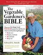 The Vegetable Gardener's Bible Second Edition