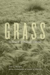 Grass: In Search of Human Habitat