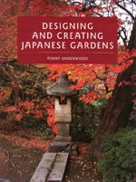 Designing and Creating Japanese Gardens