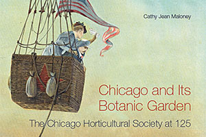Chicago and Its Botanic Garden