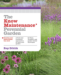 Bookcover: The Know Maintenance Perennial Garden, by Roy Diblik