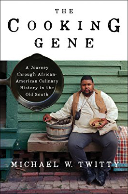 Bookcover: The Cooking Gene, by Michael Twitty