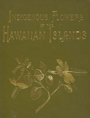 PHOTO: Book cover of Indigenous Flowers of the Hawaiian Islands.